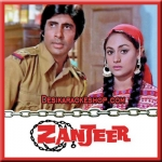 Banake Kyun Bigada Re - Zanjeer - 1973 - (MP3 Format)