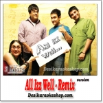 All Izz Well - Remix - 3 Idiots - (VIDEO+MP3 Format)