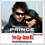 Tere Liye - Dance Mix - Prince - (VIDEO+MP3 Format)