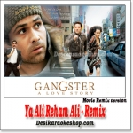 Ya Ali Rahem Ali - Movie Remix - Gangster - (VIDEO+MP3 Format)