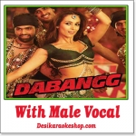 Munni Badnaam - With Male Vocal - Dabangg - (VIDEO+MP3 Format)