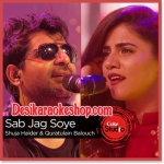 Sab Jag Soye - Coke Studio Season 9 - 2016 - (VIDEO+MP3 Format)