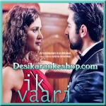 IK VAARI - Ayushmann Khurrana - 2016 - (VIDEO+MP3 Format)