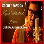 Kajra Mohabbat Wala (Reprised Version) - Sachet Tandon - 2016 - (VIDEO+MP3 Format)