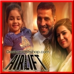 Mera Nachan Nu - Airlift - 2016 - (VIDEO+MP3 Format)