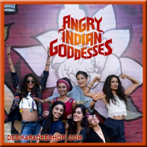 Aaoge Tum Kabhi - Angry Indian Goddesses - 2015 - (MP3 Format)