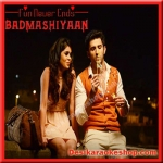 Shaitaniyan - Badmashiyaan - 2015 - (VIDEO+MP3 Format)