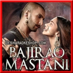 Fitoori - Bajirao Mastani - 2015 - (VIDEO+MP3 Format)