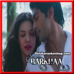 Tu Itni Khoobsurat - Barkhaa - 2015 - (VIDEO+MP3 Format)