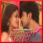 Teri Masumiyat - Bezubaan Ishq - 2015 - (VIDEO+MP3 Format)