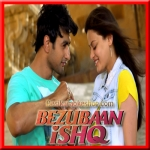 Teri Meri Ankahi - Bezubaan Ishq - 2015 - (VIDEO+MP3 Format)