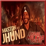 Maston Ka Jhund - Bhaag Milkha Bhaag - 2013 - (MP3)