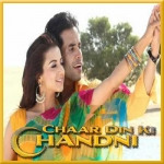 Kangna Tera Ni - Chaar Din Ki Chandni - 2012 - (VIDEO+MP3)
