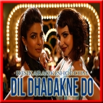 Girls Like To Swing - Dil Dhadakne Do - 2015 - (VIDEO+MP3 Format)