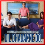 Phir Bhi Yeh Zindagi - Dil Dhadakne Do - 2015 - (VIDEO+MP3 Format)