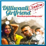 Birthday Bash - Dilliwaali Zaalim Girlfriend - 2015 - (MP3 Format)