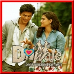 Janam Janam - Dilwale - 2015 - (VIDEO+MP3 Format)