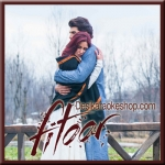Yeh Fitoor Mera - Fitoor - 2016 - (VIDEO+MP3 Format)