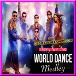 World Dance Medley - Happy New Year - 2014 - (VIDEO+MP3 Format)