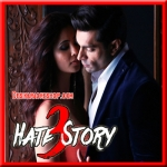 Tu Isaq Mera - Hate Story 3 - 2015 - (MP3 Format)