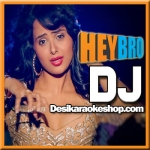 DJ - Hey Bro - 2015 - (MP3 Format)