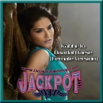 Kabhi Jo Baadal Barse (Female Version) - Jackpot - 2013 - (MP3)