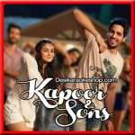 Kar Gayi Chull - Kapoor & Sons - 2016 - (VIDEO+MP3 Format)