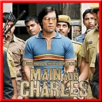 Dekhe Meri Aankhon Mein Jo - Main Aur Charles - 2015 - (VIDEO+MP3 Format)