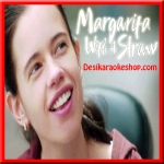 Foreign Balamwa - Margarita With a Straw - 2015 - (MP3 Format)