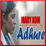Adhure - Mary Kom - 2014 - (MP3 Format)