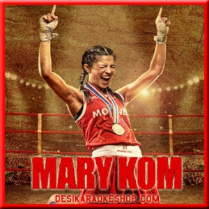 Salaam India - Mary Kom -  2014 - (MP3 Format)