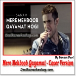 Mere Mehboob Qayamat (Unplugged Cover Version) - Sanam Puri - (MP3 Format)