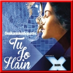 Tu Jo Hain - Mr. X - 2015 - (MP3 Format)