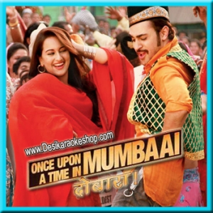 Now dobara once in a download songs time mumbai upon