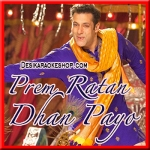 Prem Leela - Prem Ratan Dhan Payo - 2015 - (VIDEO+MP3 Format)