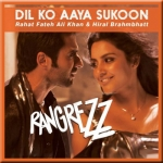 Dil Ko Aaya Sukoon - Rangrezz - 2013 - (VIDEO+MP3)
