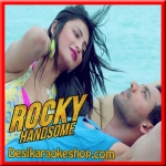 Aye Khuda (Duet) - Rocky Handsome - 2016 - (VIDEO+MP3 Format)