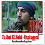 Tu Hai Ki Nahi (Unplugged) - Roy - 2015 - (VIDEO+MP3 Format)