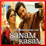 Kheech Meri Photo - Sanam Teri Kasam - 2016 - (MP3 Format)