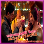 Desi Romance - Shaadi Ke Side Effects - 2014 - (VIDEO Lyrics On Screeb+MP3)