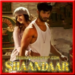 Eena Meena Deeka - Shaandaar - 2015 - (VIDEO+MP3 Format)