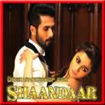 Nazdeekiyaan - Shaandaar - 2015 - (VIDEO+MP3 Format)