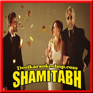 Ishq E Fillum - Shamitabh - 2015 - (MP3 Format)