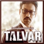 Patli Gali - Talvar - 2015 - (VIDEO+MP3 Format)