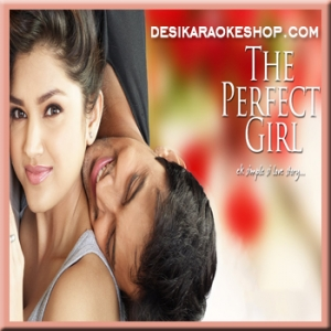 Dheeme Se - The Perfect Girl - 2015 - (MP3 Format)