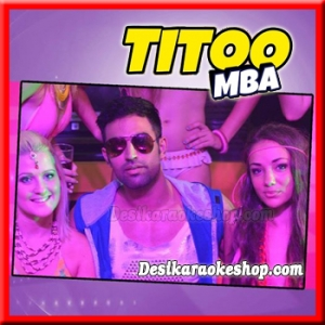 Plan Bana Le - Titoo MBA - 2014 - (VIDEO+MP3 Format)