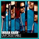 Amplifier (Gadi Sadi Bay Ja) - Imran Khan - Unforgettable - 2010 - (VIDEO+MP3)