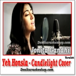 Yeh Honsla (Candlelight Cover Version) - Jonita Gandhi - 2012 - (MP3 Format)