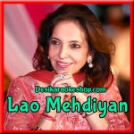 Medley Bhabon Kehndiye - Lao Mehdiyan - (VIDEO+MP3 Format)